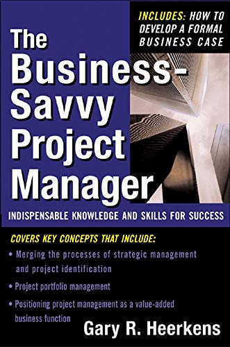 9780071443074: The Business Savvy Project Manager: Indispensable Knowledge and Skills for Success