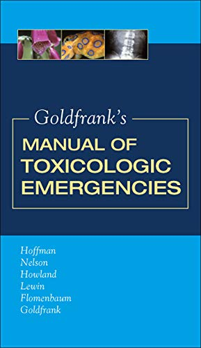 9780071443104: Goldfrank's Manual of Toxicologic Emergencies