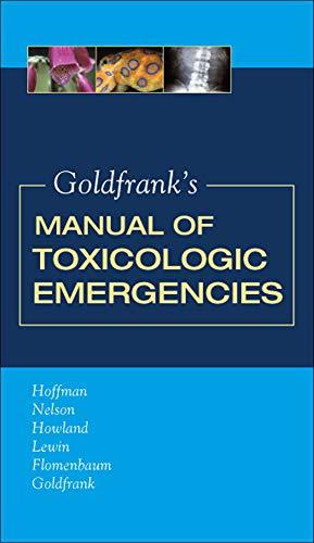 9780071443104: Goldfrank's Manual of Toxicologic Emergencies