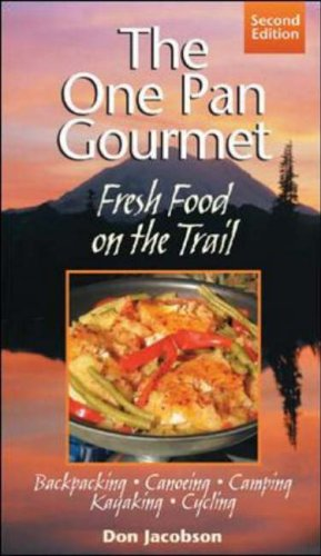 9780071443173: One-Pan Gourmet Fresh Food On The Trail 2/E