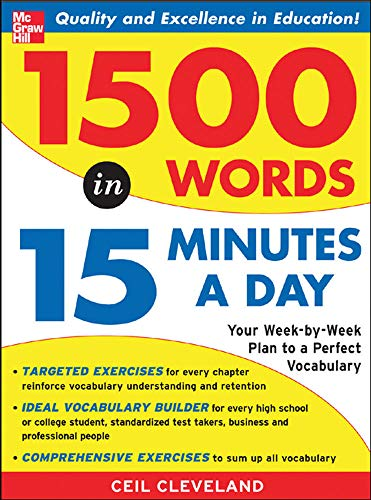 9780071443258: 1500 Words in 15 Minutes a Day: Your Week-by-week Plan to a Perfect Vocabulary