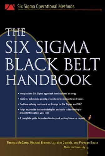 The Six Sigma Black Belt Handbook: Thomas Mccarty (author),