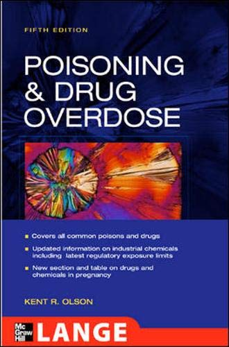 9780071443333: Poisoning And Drug Overdose, 5th edition (Olson, Poisoning and Drug)