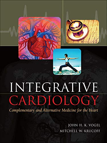 9780071443371: Integrative Cardiology: Complementary and Alternative Medicine for the Heart
