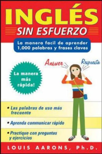 9780071443593: Ingl�s sin esfuerzo (3 CDs + Guide): La Manera Facil Aprender 1000 Palabras Y Frases Claves : the Easy Way to Learn 1000 Key Words and Phrases = Effortless English