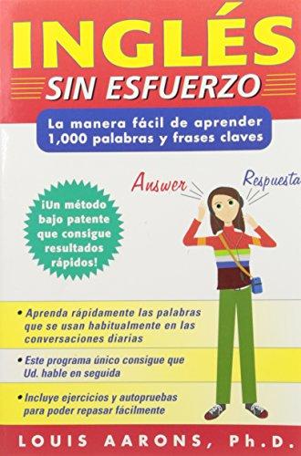 Ingles Sin Esfuerzo La Manera Facil De