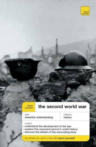 9780071444224: Teach Yourself The Second World War (Teach Yourself: History & Politics)