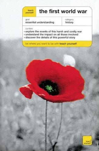 9780071444262: Teach Yourself The First World War (Teach Yourself History)