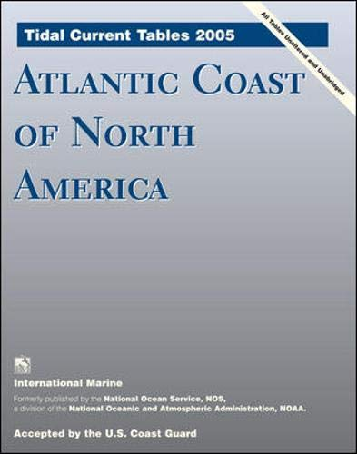 9780071444576: Tidal Current Tables 2005 (Tidal Current Tables Atlantic Coast of North America)
