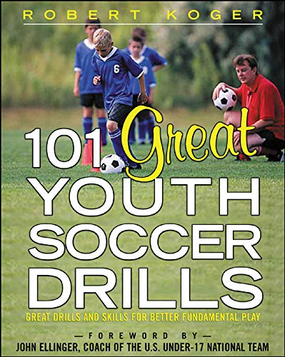 9780071444682: 101 Great Youth Soccer Drills: Skills and Drills for Better Fundamental Play (NTC Sports/Fitness)