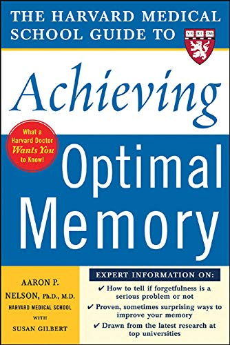 9780071444705: Harvard Medical School Guide to Achieving Optimal Memory (Harvard Medical School Guides)