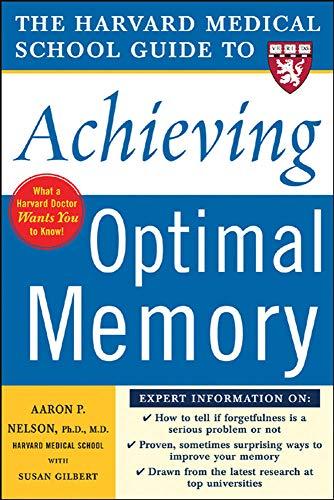 Harvard Medical School Guide to Achieving Optimal: Susan Gilbert, Aaron