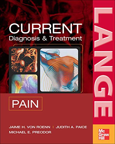 9780071444781: CURRENT Diagnosis & Treatment of Pain (LANGE CURRENT Series)