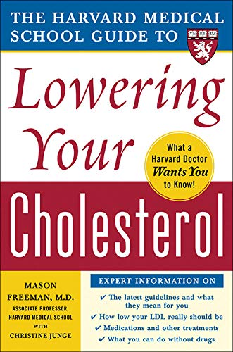 9780071444811: The Harvard Medical School Guide to Lowering Your Cholesterol