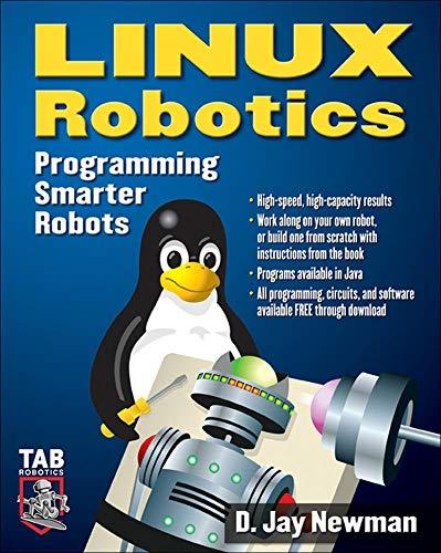 9780071444842: Linux Robotics: Programming Smarter Robots (TAB Electronics Technician Library)