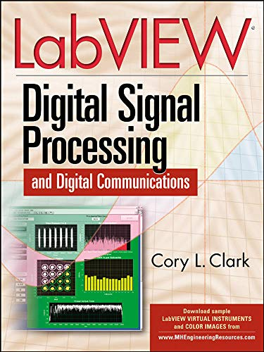 9780071444927: LabVIEW Digital Signal Processing: and Digital Communications (Electronics)