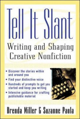 9780071444941: Tell It Slant: Writing and Shaping Creative Nonfiction