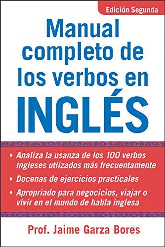 Manual Completo De Los Verbos En Ingles: Jamie Garza Bores