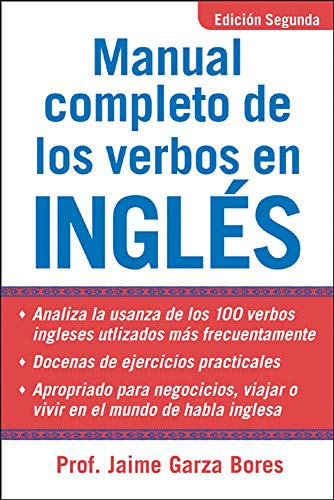 9780071444965: Manual Completo De Los Verbos En Ingles: Complete Manual of English Verbs, Second Edition