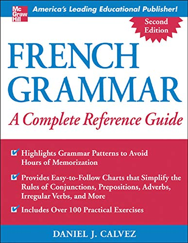 9780071444989: French Grammar: A Complete Reference Guide (NTC Foreign Language)