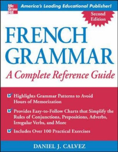 9780071444989: French Grammar: A Complete Reference Guide