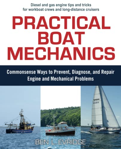 9780071445054: Practical Boat Mechanics: Commonsense Ways to Prevent, Diagnose, and Repair Engines and Mechanical Problems