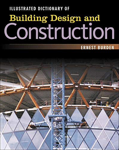 9780071445061: Illustrated Dictionary of Building Design and Construction