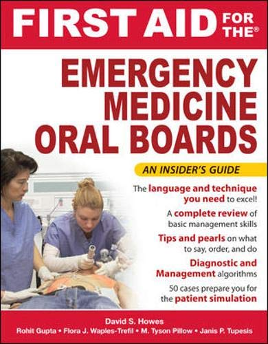 9780071445078: First Aid for the Emergency Medicine Oral Boards (First Aid Specialty Boards)