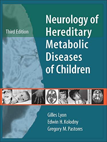 9780071445085: Neurology of Hereditary Metabolic Diseases of Children: Third Edition