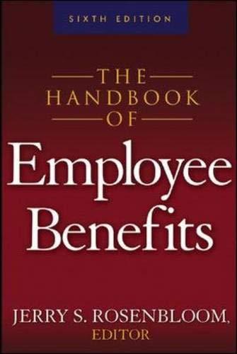 9780071445122: The Handbook of Employee Benefits