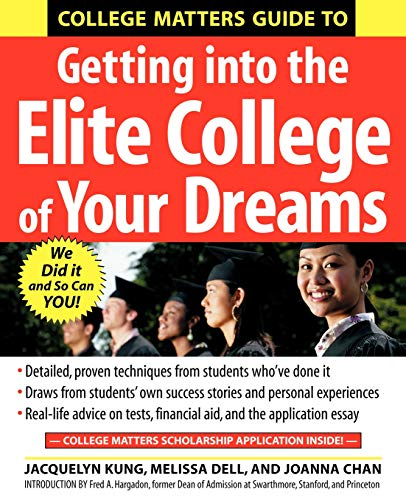 9780071445320: College Matters Guide to Getting Into the Elite College of Your Dreams