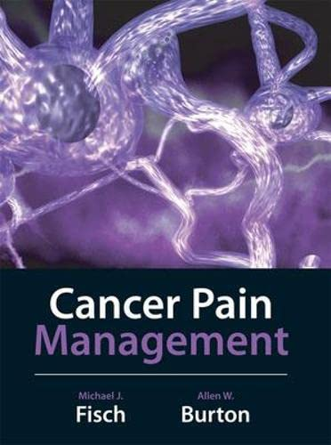 9780071445351: Cancer Pain Management (Medical/Denistry)