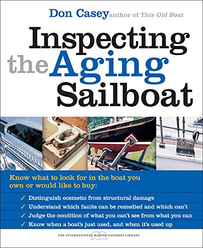 9780071445450: Inspecting the Aging Sailboat (The International Marine Sailboat Library)