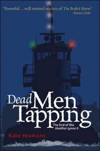 9780071445467: Dead Men Tapping: The End of the Heather Lynne II
