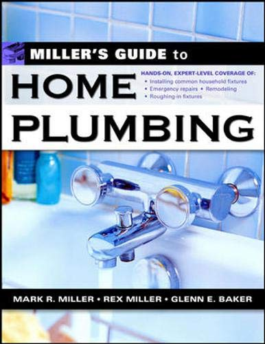 9780071445528: Miller's Guide to Home Plumbing