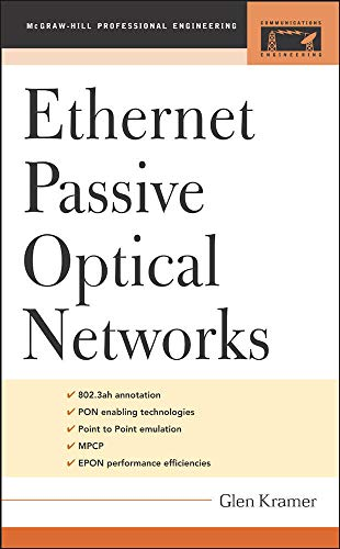 9780071445627: Ethernet Passive Optical Networks (Professional Engineering)