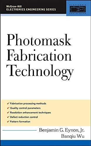 9780071445634: Photomask Fabrication Technology (Professional Engineering)