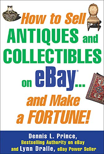 9780071445696: How to Sell Antiques and Collectibles on eBay... And Make a Fortune!