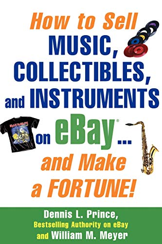9780071445702: How to Sell Music, Collectibles, and Instruments on eBay... And Make a Fortune