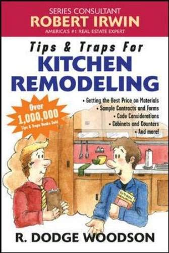 9780071445863: Tips & Traps for Remodeling Your Kitchen