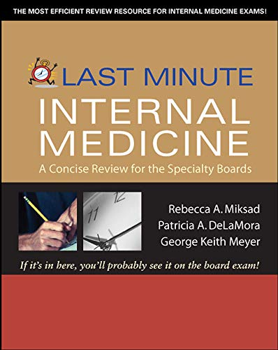 9780071445894: Last Minute Internal Medicine: A Concise Review for the Specialty Boards (Last Minute Series)