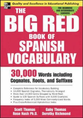 9780071447256: The Big Red Book of Spanish Vocabulary: 30,000 Words through Cognates, Roots, and Suffixes (Big Book of Verbs Series)