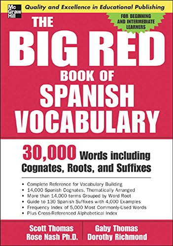 9780071447256: The Big Red Book of Spanish Vocabulary: 30,000 Words Including Cognates, Roots, and Suffixes (Big Book of Verbs Series)