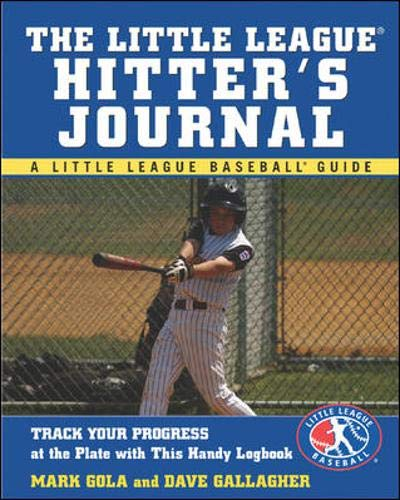 9780071447263: The Little League Hitter's Journal (Little League Baseball Guide)