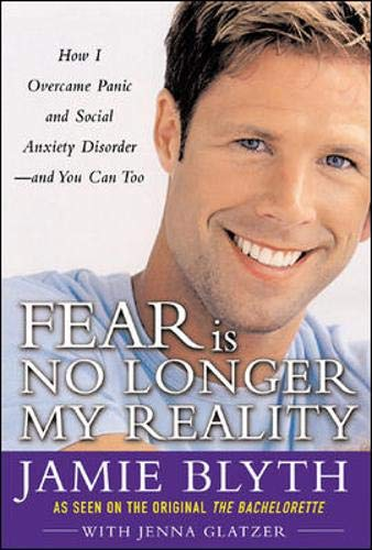 9780071447294: Fear Is No Longer My Reality