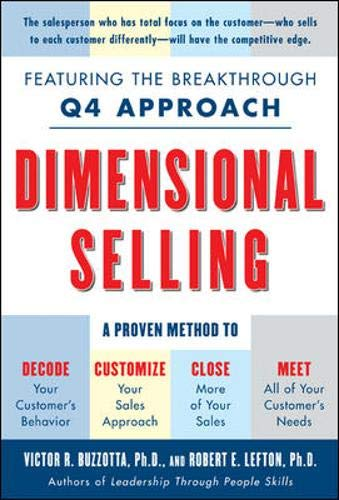 9780071447331: Dimensional Selling: Using the Breakthrough Q4 Approach to Close More Sales