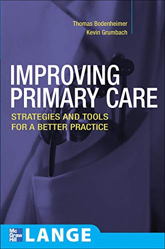 9780071447386: Improving Primary Care: Strategies and Tools for a Better Practice (Lange Medical Books)