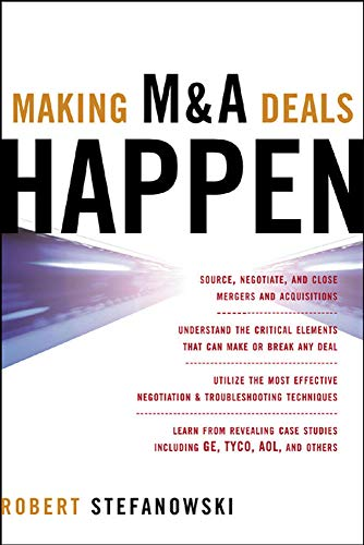 9780071447409: Making M&A Deals Happen (Professional Finance & Investment)