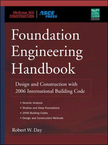 9780071447690: Foundation Engineering Handbook: Design and Construction with 2006 International Building Code