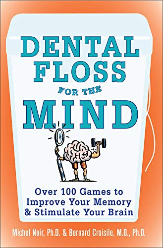 9780071447768: Dental Floss for the Mind: A complete program for boosting your brain power